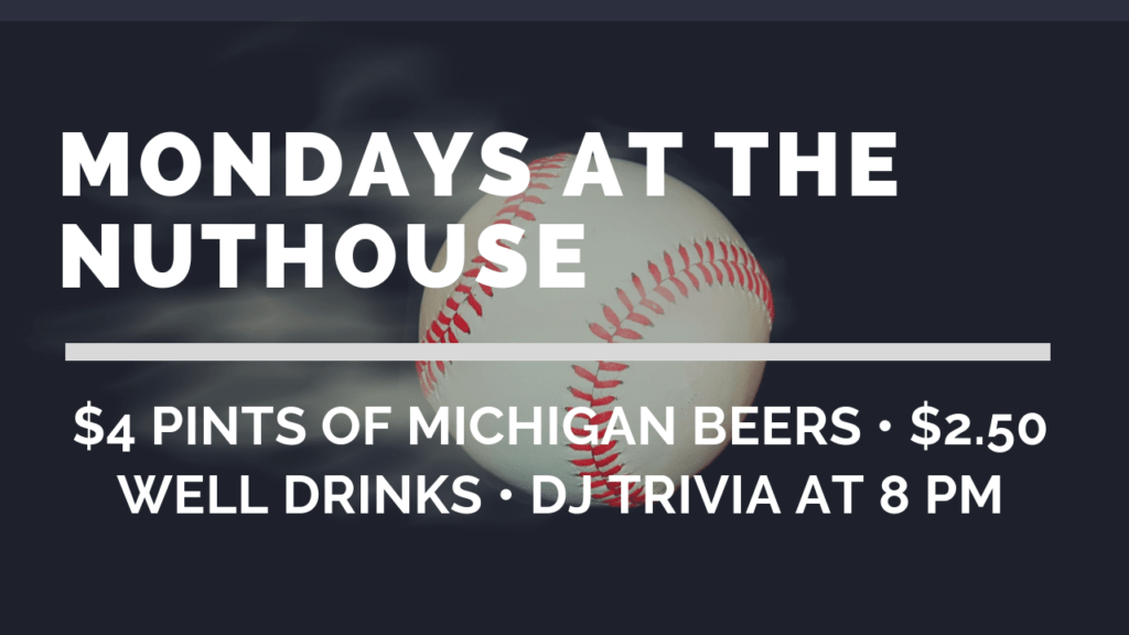 Nuthouse Sports Grill | Lansing's Best Downtown Sports Bar